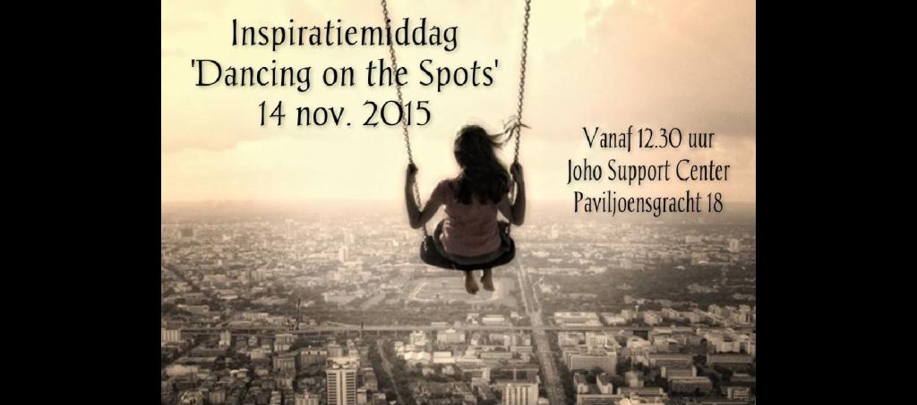 """Inspiratiemiddag """"Dancing on the Spots"""" 14 november 2015"""